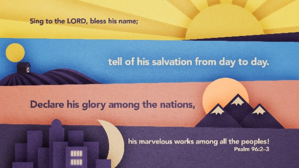 Declare His Glory Among the Nations